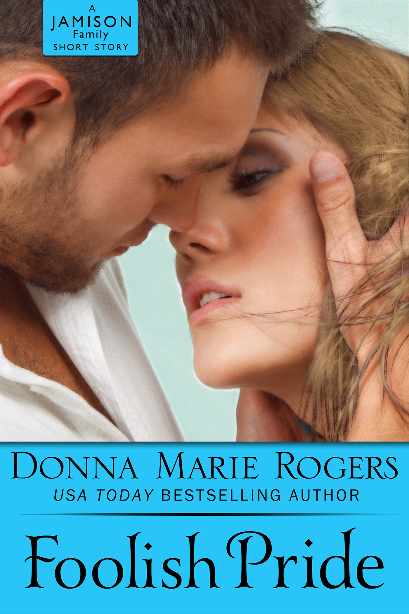 Foolish Pride by Donna Marie Rogers