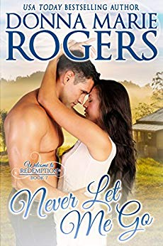 Never Let Me Go by Donna Marie Rogers