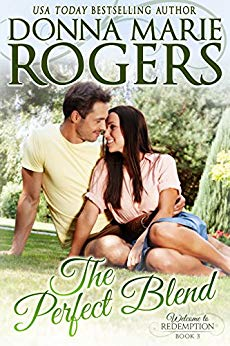 The Perfect Blend by Donna Marie Rogers